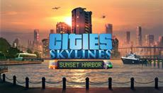 Cities: Skylines Newest Expansion 'Sunset Harbor' is Now Available!