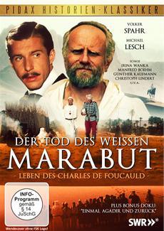"""DVD-Veröffentlichung des Historiendramas """"Der Tod des weißen Marabut - Die bewegende Lebensgeschichte des Charles de Foucauld"""" am 09.06.2015"""