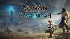 Erste große Erweiterung mit neuem Gebiet für Conan Exiles angekündigt; Early Access zu Isle of Siptah startet bereits am 15. September