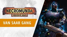 "Necromunda: Underhive Wars - ""Van Saar Gang"" DLC is available now, see the new gang in action in an explosive new trailer"