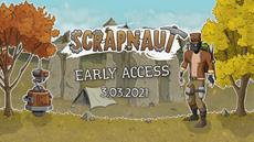 Scrapnaut Early Access has started today!