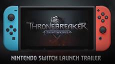 Thronebreaker: The Witcher Tales now available for Nintendo Switch!