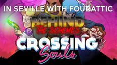 Behind the Schemes: Crossing Souls - Werde persönlich und nostalgisch mit Fourattic