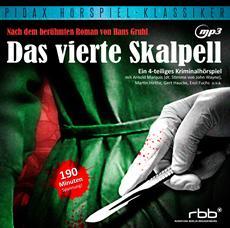 """CD-Veröffentlichung des bekannten Hörspiels """"Das vierte Skalpell"""" am 11.01.2013"""