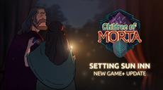Children of Morta Opens the Doors to the Free Setting Sun Inn Update!