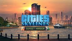 Cities: Skylines - Sunset Harbor-DLC und mehr jetzt für PC und Konsolen verfügbar