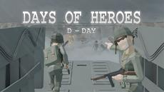 Days of Heroes: D-Day is revealed!