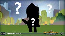 Der Held, den Brick-Force verdient