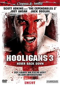 Der Kampf geht weiter: HOOLIGANS 3 - NEVER BACK DOWN auf DVD und Blu-ray Disc