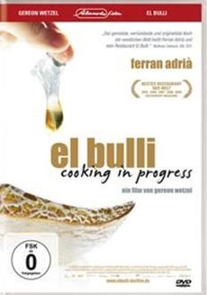 Alamode Film: EL BULLI - COOKING IN PROGRESS ab 30. März 2012 neu auf DVD