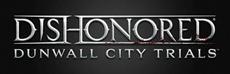 Gameplay-Trailer zu Dishonored: Dunwall City Trials jetzt verfügbar
