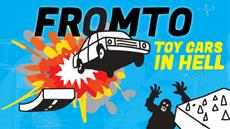 High-Octane Physics Racing Game 'Fromto: Toy Cars in Hell' Now Available on Steam, Brand-new Trailer Released