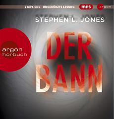 HSP-VÖ | Stephen L. Jones: Der Bann (gelesen von Peter Lontzek)