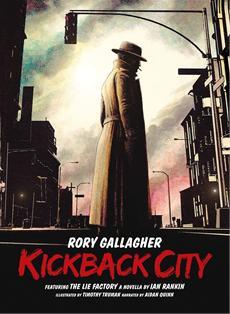 """ADIAN QUINN spricht Hörspielfassung """"The Lie Factory"""" für Rory Gallaghers """"Kickback City"""""""