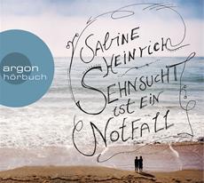 HSP-VÖ | Sabine Heinrich: Sehnsucht ist ein Notfall (Autorinnenlesung)