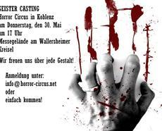 Horror Circus in Koblenz: + Geister-Casting am 30. Mai 2013
