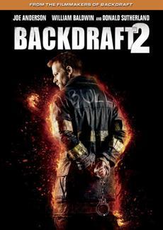 BACKDRAFT 2 kommt am 28. November auf Blu-ray und DVD