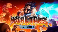 Metal Tales: Overkill Kickstarter Goes Live