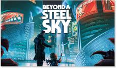 Microids & Revolution Software sign a publishing deal for the game Beyond a Steel Sky