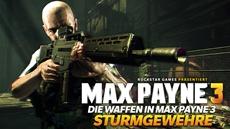Neues Video - Die Sturmgewehre in Max Payne 3
