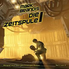 Neues von Mark Brandis: Doppelfolge 28 + 29 des Science Fiction-Hörspiels Die Zeitspule