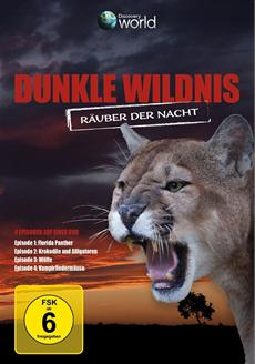 Review (DVD): Dunkle Wildnis - Räuber der Nacht