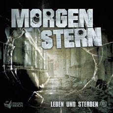 "Review (Hörbuch): Morgenstern, Folge 1: ""Leben und sterben"""