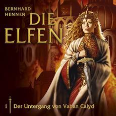Review (Hörspiel): Die Elfen - 01. Der Untergang von Vahan Calyd