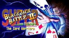 Super Blackjack Battle II Turbo Edition - Ein Blick die Teilnehmer