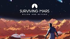 Surviving Mars: Below and Beyond - Erweiterung ist auf PC, PlayStation 4 und Xbox One gelandet