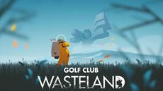 The rich will play golf on your grave | Golf Club Wasteland announced