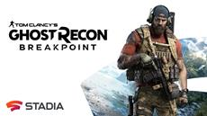 Tom Clancy's<sup>&reg;</sup> Ghost Recon Breakpoint | Ab sofort auf Stadia verf&uuml;gbar