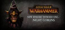 Total War: Warhammer - Die lichtscheuen Nachtgoblins im Video