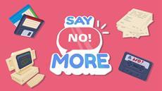 """We are saying """"No!"""" to 2020 - Say No! More is now launching in 2021"""